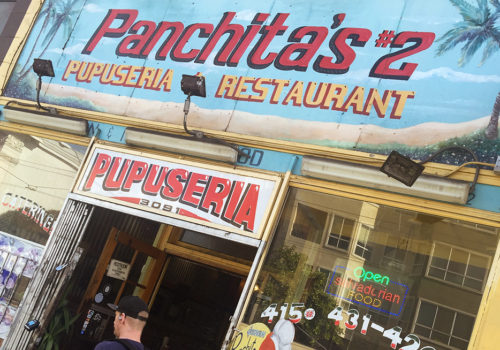 Panchita's #2, Pupuseria | San Francisco, California
